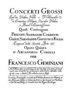 Concerti  Grossi  opera  Quinta  D'Arcangelo  Corelli  for Francesco  Geminiani