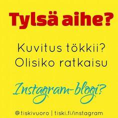 Mitä jos perustaisitkin blogin Instagramiin? Lue käytännön #vinkit #työvälineet ym.  tiski.fi/blogi Profiilista löytyy linkki klikkaa ensin @tiskivuoro ja siellä se on!  #tiskivuoro #blogi #somevinkit #somemarkkinointi #somefi #sosiaalinenmedia