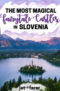 Slovenia Travel: Planning a trip to Slovenia? Check out this complete guide to 25 of Slovenia's most beautiful fairytale castles, many of which you can visit! #Slovenia #Europe | things to do in Slovenia | Ljubljana Slovenia | Slovenia Europe bucket list | Bled Slovenia | Slovenia travel tips | Slovenia destinations | places to visit in Slovenia | slovenia road trip | fairytale castles | Europe travel | spring travel |