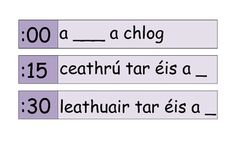 clock labels as Gaeilge (in Irish) Learning Spanish, Kids Learning, Clock Labels, Teaching Clock, Irish Language, Irish Roots, Home Schooling, Sight Words, Lesson Plans