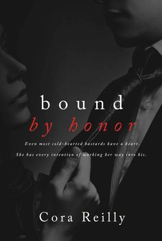 Bound by Honor (Born in Blood Mafia Chronicles Book 1) (English Edition) eBook: Cora Reilly: Amazon.de: Kindle-Shop