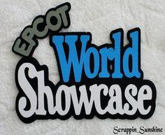 DISNEY EPCOT World Showcase Die Cut Title  by scrappinsunshine