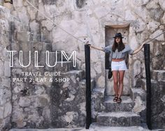 Where to eat and shop in Tulum