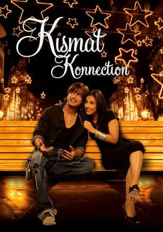 "Kismat Konnection (2008) Taps into a deep-seated Indian fear of strip malls.  ""Save the Senior Center from shirtless capitalists!""  Also, the production values are not nearly as high as the poster suggests."