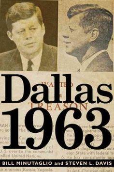 Catalog - Dallas 1963 / Bill Minutaglio and Steven L. Davis.