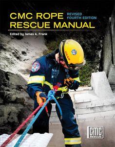 Rope Rescue Manual   CMC Rescue