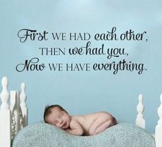 First we had each other then we had you now we have everything vinyl wall decal  #LuckyGirlDecals#beautiful #budget #custom #cute #decal #decals #decor #decorating #design #family #fun #gifts #graphics #happy #home #homedecor #interiordecorating #interiordesign #lettering #letters #love #luckygirldecals #oracal631 #personalized #pretty #quote #quotes #remarkablewalls #sticker #stickers #style #vinyl #vinyldecal #vinylfilm #vinylwalldecal #wall #wallart #walldecal #walldecor #wallquote…