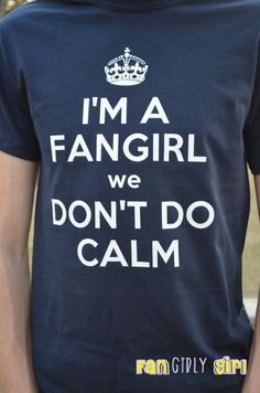 Fangirl inspired  Keep Calm Style Im a Fangirl We by fangirlygirl, $10.00