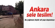 Devriye Haber : Ankara Yağmura Teslim