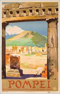 Pompeii, the city where time stopped in 79 A.D. Naples #Vintagetravelposters