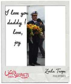 I love you daddy !  love,  joy Discover and share more at www.LifesLittleSecrets.com today. #lifeslittlesecrets The Secret, I Love You, Daddy, Joy, Movie Posters, Movies, Life, Te Amo, Je T'aime