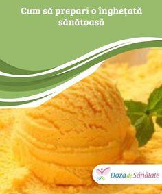 Cum să prepari o #înghețată sănătoasă  Cui nu-i place puțină înghețată pe timp de vară? #Există numeroase persoane cărora le place să servească acest preparat chiar și atunci când este frig #afară. Sorbet, Parfait, Cantaloupe, Healthy Life, Food And Drink, Ice Cream, Healthy Recipes, Cooking, Desserts
