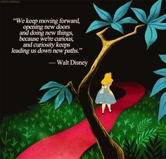 On staying curious: | 16 Walt Disney Quotes To Help Guide You Through Life