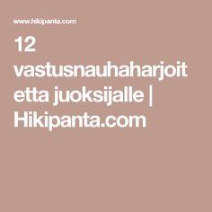 12 vastusnauhaharjoitetta juoksijalle   Hikipanta.com