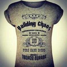 Building Chaos Tshirt