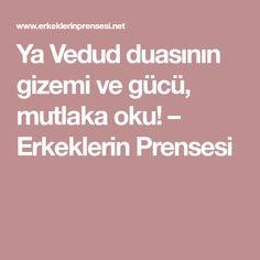 Ya Vedud duasının gizemi ve gücü, mutlaka oku! – Erkeklerin Prensesi Back Pain Exercises, Sufi, Allah, Prayers, Health Fitness, Happy, Quotes, Emo, Istanbul