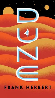 Dune by Frank Herbert.A stunning blend of adventure and mysticism, environmentalism and politics, Dune won the first Nebula Award, shared the Hugo Award, and formed the basis of what it undoubtedly the grandest epic in science fiction. Book Cover Art, Book Cover Design, Book Covers, Dune Book, Science Fiction, Dune Frank Herbert, Books To Read, My Books, Poster