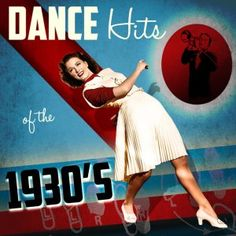 Dance Hits of the 1930's