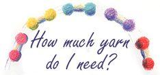 How Much Yarn Do I Need?