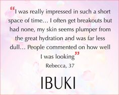 We asked 20 Shiseido customers to exclusively trial IBUKI Gentle Cleanser and IBUKI Refining Moisturizer for one month. This is their feedback on the products.