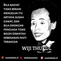 Wiji Thukul Caption Quotes, Time Quotes, Sufi, Alhamdulillah, Positive Thoughts, Islamic Quotes, Einstein, Leadership, Qoutes