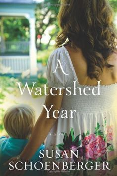 A Watershed Year by Susan Schoenberger $1.99