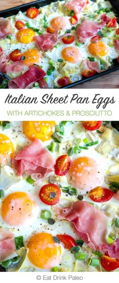 Italian Sheet Pan Eggs With Artichokes and Prosciutto | http://eatdrinkpaleo.com.au/p=9349