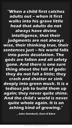 _ John Steinbeck, East of Eden