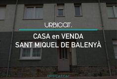 CASA ADOSSADA en VENDA a SANT MIQUEL DE BALENYÀ - 183.900€