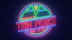 Twin Peaks Neon Welcome Sign
