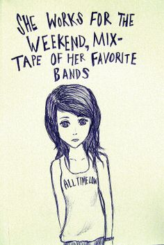 Lost In Stereo. All Time Low.the song that made me fall in love with music