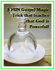 "This Gospel magic trick comes from one of Steve Spangler's experiments called ""Stuck Like Glue."" I came up with my own script to share a Gospel message which talks about how when we do good works for God, He will show Himself powerful in our lives. http://scripturelady.com/gospel-magic-trick-god-is-powerful/"