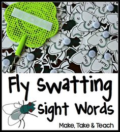 Fly Swatting Sight Words- Fun, hands-on activity for practicing sight words.