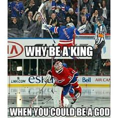 Price is god. Though God better pick up his game soon! Go Habs Go! Montreal Canadiens, Mtl Canadiens, Funny Hockey Memes, Hockey Quotes, Hockey Girls, Hockey Mom, Hockey Stuff, Hockey Goalie, Hockey Players