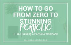 You need a portfolio to get clients, but how can you create any work without clients? Building a portfolio takes time and a lot of ground work. Click through to learn How to go From Zero to Stunning Portfolio.