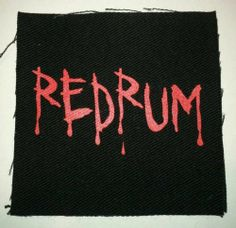 Redrum Silk Screened Canvas Patch Punk Rocker Shining Sew on or Pin on RARE Punk Patches, Diy Patches, Pin And Patches, Biker Patches, Patch Pants, Punk Baby, Crust Punk, Grunge Jewelry, Battle Jacket