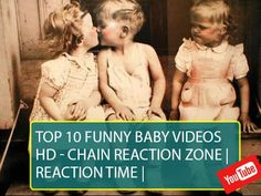 Top 10 Funny Baby Videos HD -   REACTION TIME  