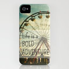 Carnival ferris wheel & quote  iPhone Case / iPhone (4S, 4). My absolute favorite so far!!!!!!!!!!!!!!!!!!!!!!!!!!!!!!!!!!!!!!!!