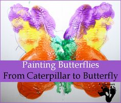 From Caterpillar to Butterfly – Painting Butterflies - 3Dinosaurs.com