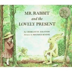 Mr. Rabbit and the Lovely Present by Charlotte Zolotow