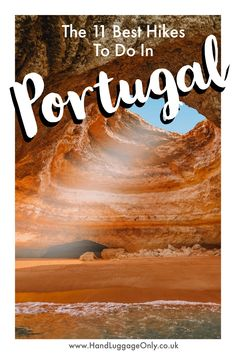 Best Places In Portugal, Visit Portugal, Spain And Portugal, Ireland Hiking, Hiking Europe, Travel Europe, Portugal Vacation, Portugal Travel Guide, Travel Advice