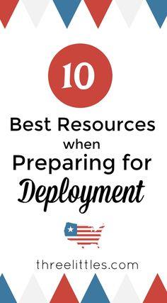 10 Best Resources when Preparing for Deployment - Three Littles