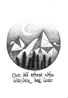 Lord of The Rings Quote, geometric mountains by ilikeyourdad.deviantart.com on @DeviantArt