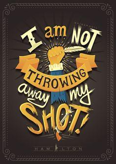 hamilton, my shot, lettering, typography, lyrics Hamilton Musical, Hamilton Broadway, Alexander Hamilton, Hamilton Quotes, Hamilton Fanart, Hamilton Poster, Music Quotes, Song Quotes, Song Lyrics