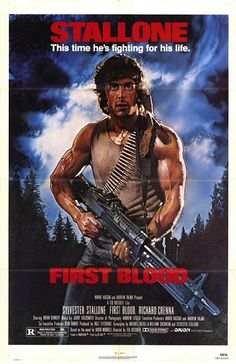 "First Blood  (tagline: ""This time he's fighting for his life."")"