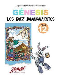 Génesis-Los Diez Mandamientos-Tomo 12: Cuento Ilustrado (... https://www.amazon.com/dp/B01MR5V697/ref=cm_sw_r_pi_dp_x_XVTTybM0Q0SMA