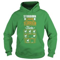 Stubborn Cairn Terrier  Tricks T-shirt T-Shirts  #gift #ideas #Popular #Everything #Videos #Shop #Animals #pets #Architecture #Art #Cars #motorcycles #Celebrities #DIY #crafts #Design #Education #Entertainment #Food #drink #Gardening #Geek #Hair #beauty #Health #fitness #History #Holidays #events #Home decor #Humor #Illustrations #posters #Kids #parenting #Men #Outdoors #Photography #Products #Quotes #Science #nature #Sports #Tattoos #Technology #Travel #Weddings #Women
