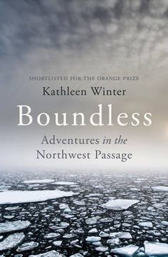 Book #5 The Northwest Passage  Boundless: Adventures in the Northwest Passage (Paperback)