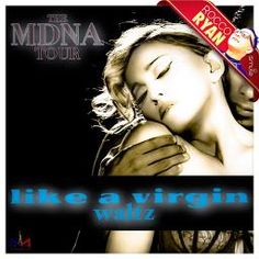 Madonna - Like A Virgin Waltz [MDNA Tour Version] on Sing! Karaoke by RoccoRyan and sukisuni | Smule