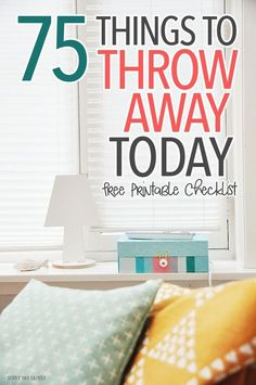Start to organize and declutter with these 75 things you can throw away today - I guarantee you won't miss them tomorrow! Includes a free printable checklist too. Declutter Home Organizing Tidying Free Printables Declutter Home, Declutter Your Life, Organizing Your Home, Organizing Ideas, Organising, House Cleaning Tips, Spring Cleaning, Cleaning Hacks, Cleaning Checklist